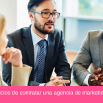 5 Beneficios de contratar una agencia de marketing digital