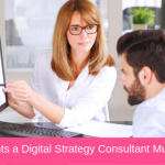 7 Components a Digital Strategy Consultant Must Include