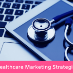 20 Healthcare Marketing Strategies
