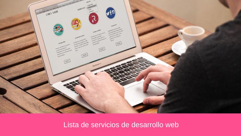 Lista de servicios de desarrollo web