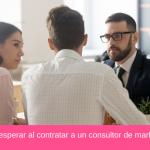 Qué esperar al contratar a un consultor de marketing