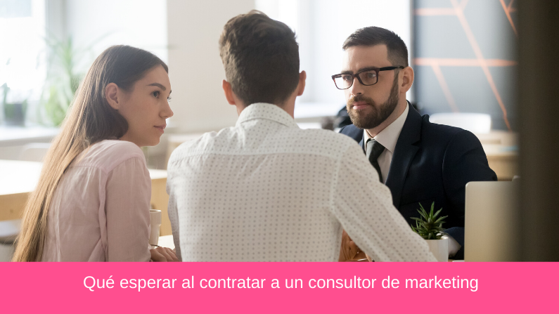 Qué esperar al contratar a un consultor de marketing