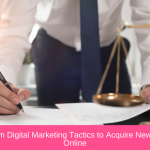 Law Firm Digital Marketing Strategies to Acquire New Clients Online