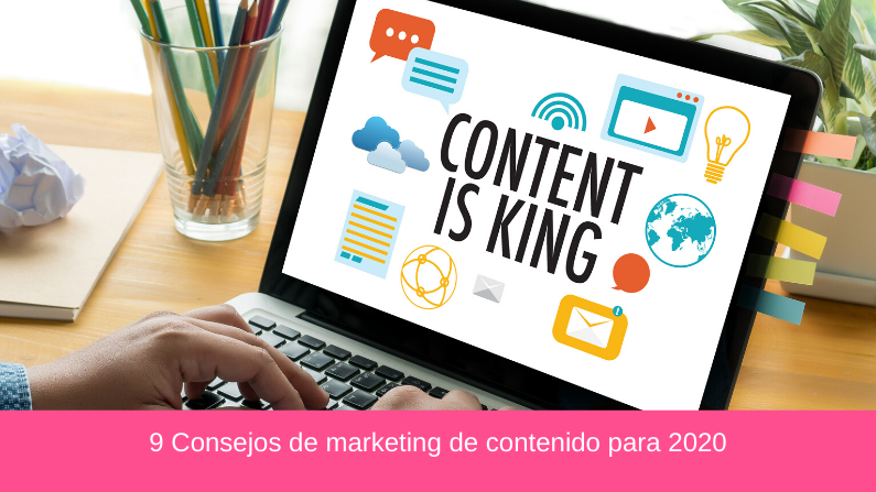 9 Consejos de marketing de contenido para 2020