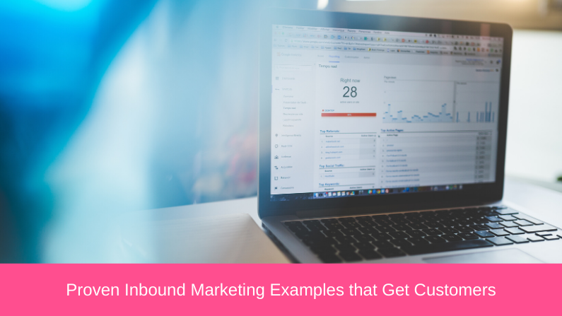 Proven Inbound Marketing Examples that Get Customers