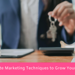 9 Real Estate Marketing Techniques to Grow Your Business in 2021