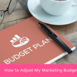 How to Adjust My Marketing Budget for the Rest 2021?