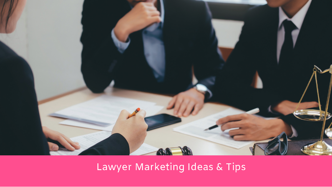 12 Lawyer Marketing Ideas & Tips for 2021